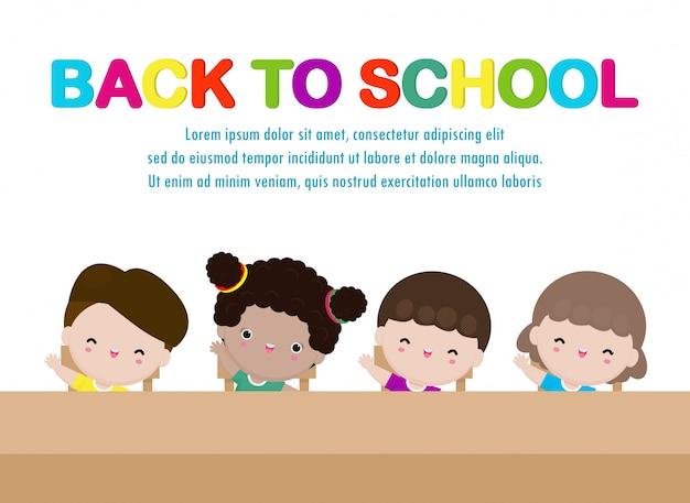 Voltar para a escola crianças felizes da escola estudando e levantando as mãos para responder, grupo crianças fofos sentado na mesa no cartaz da sala de aula isolado na ilustração de fundo