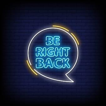 Volte para sinais néon estilo texto