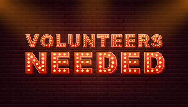 Voluntários de texto retro leve necessários. lâmpada retro. ilustração em vetor das ações.