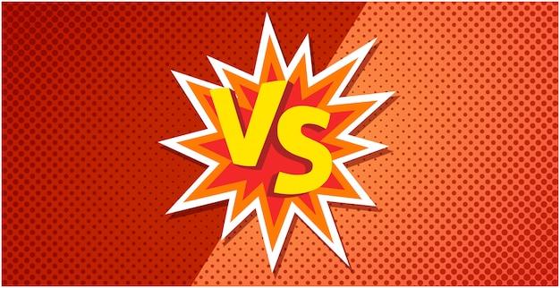 Vs ou contra o cartaz de texto para o jogo de batalha ou luta no projeto de explosão plana dos desenhos animados com imagem de fundo de meio-tom laranja vermelho
