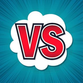 Vs, versus. projeto de bolha do discurso.
