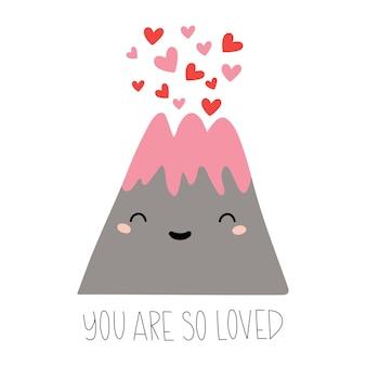 Vulcão dos desenhos animados com corações e letras você é tão amado, isolado no branco
