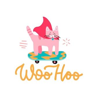 Woohoo - parabéns do gato. gato engraçado do herói andando de skate.