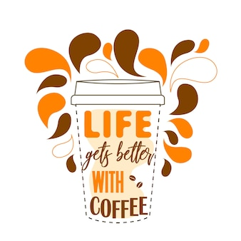 Xícara de café com vetor de citações de mão com letras illustartion