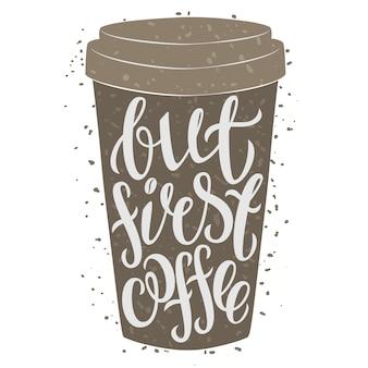 Xícara de café de papel com letras de mão desenhada