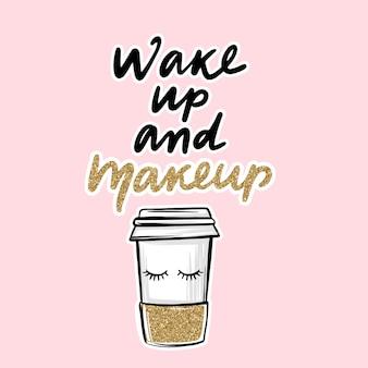 Xícara de café de papel e cílios cílios. frase de caligrafia
