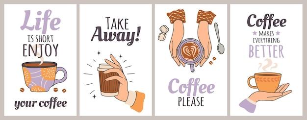 Xícaras de café e citações. cartaz para café, restaurante e loja. tire o copo. mão feminina segurando a caneca e tipografia, impressão decorativa de vetor. ilustração com banner de cartão com bebida quente