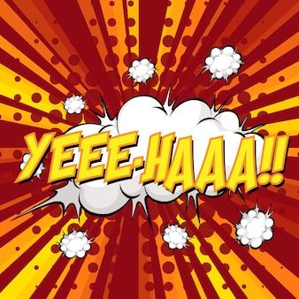Yee-haa redigindo balão de fala em quadrinhos na explosão