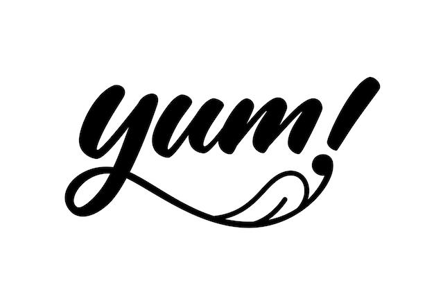 Yum. gostosa palavra escrita à mão. caligrafia moderna. projeto de texto caligráfico doodle para impressão. design de logotipo de vetor. letras de mão desenhada no estilo cartoon. frase yum com língua de lamber.