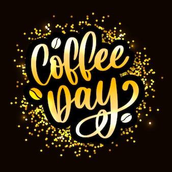 1 ° ottobre lettering internazionale della giornata del caffè d'oro