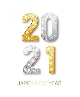 2021 buon anno. bandiera di felice anno nuovo con numeri metallici oro data 2021