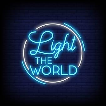 Accendi il testo delle insegne al neon del mondo