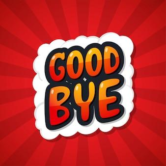 Addio. messaggio poster comic speech bubble.