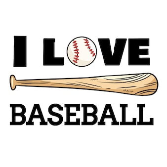 Adoro il design sportivo del baseball. stampa tipografica palla da baseball e mazza
