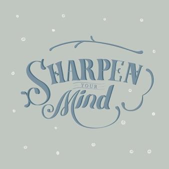 Affila la tua mente design tipografia