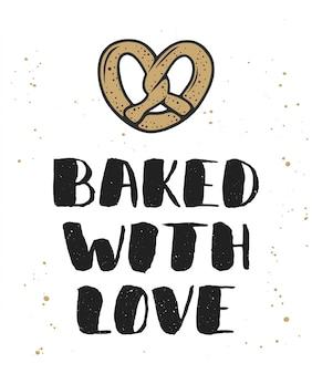 Al forno con amore con lettering pretzel