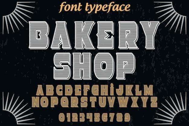 Alfabeto di font handcrafted vector nome negozio di panetteria