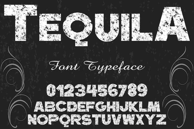 Alfabeto di tipografia di carattere del grunge con tequila di numeri