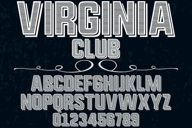 Alfabeto tipografia di carattere vintage con numeri club virginia