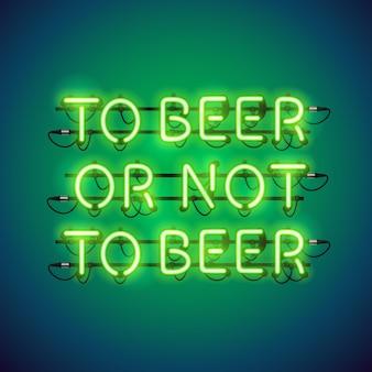 Alla birra o non al segno al neon della birra
