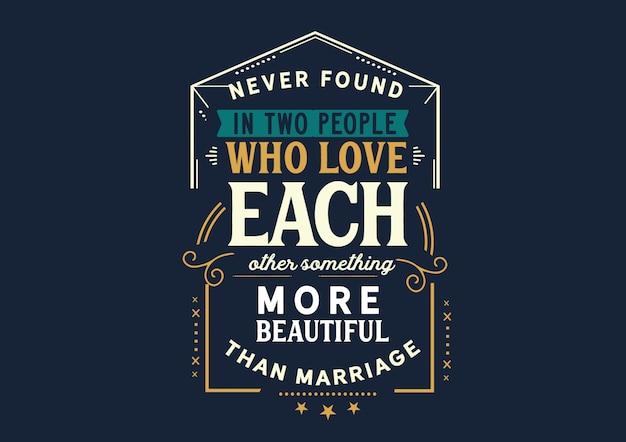 Amarsi l'un l'altro più bello del matrimonio