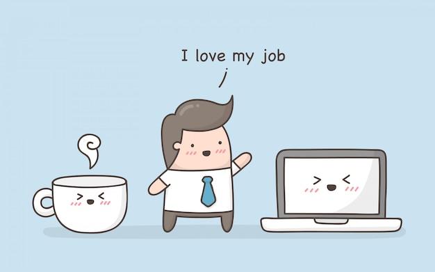 Amo il mio lavoro