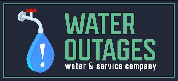 Annuncio interruzioni d'acqua. rubinetto di acqua con goccia d'acqua del segno blu.