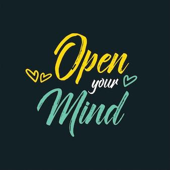 Apri la tua mente