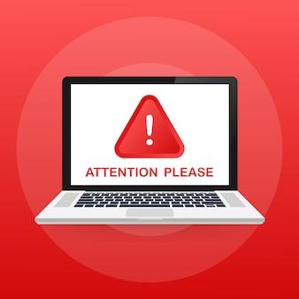 Attenzione, per favore messaggio sul laptop