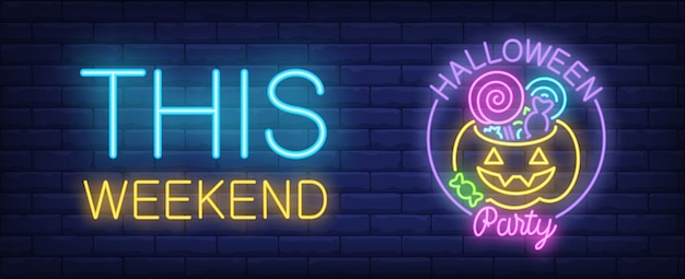 Banner di stile al neon di halloween party. questo fine settimana e zucca con caramelle