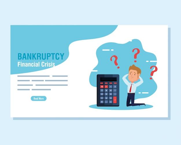 Banner fallimento crisi finanziaria, uomo d'affari preoccupato con la calcolatrice