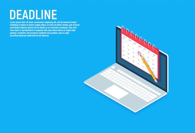 Banner isometrico di date e scadenze. computer portatile con calendario. illustrazione vettoriale su sfondo.
