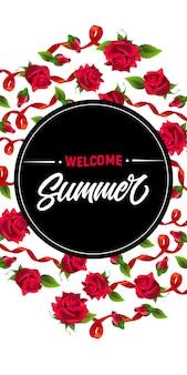 Banner verticale di benvenuto estivo con nastri e rose rosse.