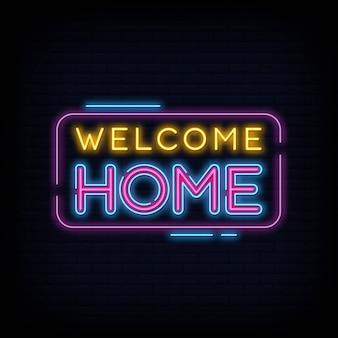 Benvenuto a casa insegna al neon testo vettoriale