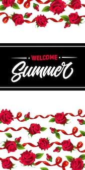 Benvenuto d'estate, striscione con nastri e rose rosse. testo calligrafico su rettangolo nero