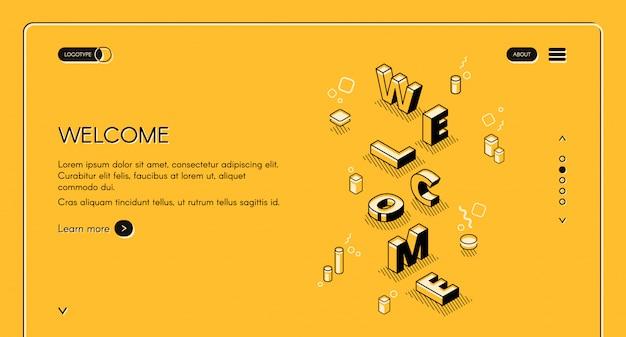 Benvenuto illustrazione di pagina web principale di lettere di parola in isometrica linea nera sottile design