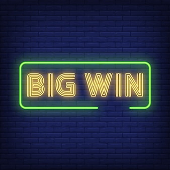 Big win neon text in frame