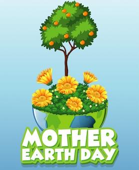 Biglietto di auguri per la giornata della madre terra con albero e fiori sulla terra