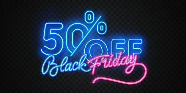 Black friday isolato, banner poster in stile neon. sconti del black friday delle vendite del segno luminoso.