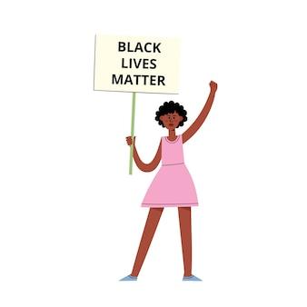Black lives matter concetto con donna afro-americana sulla dimostrazione che tiene cartello, poster per l'uguaglianza razziale in stile piatto del fumetto isolato su bianco