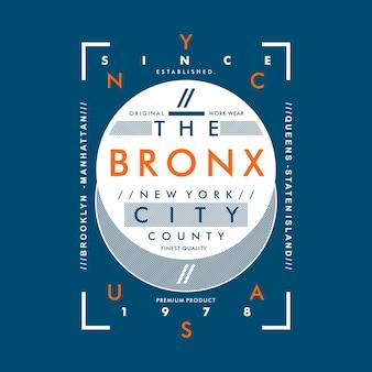 Bronx fantastico design grafico per maglietta stampata