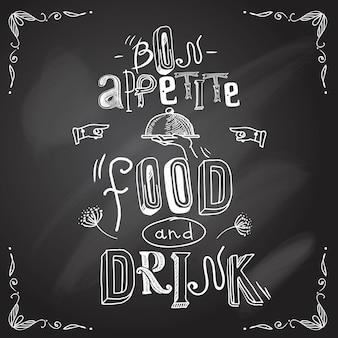 Buon appetito, cibo e bevande, scritte. tipo di lavagna del ristorante