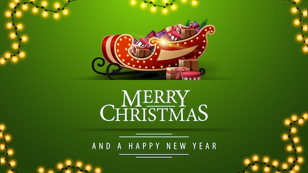 Buon natale e felice anno nuovo, biglietto di auguri verde con ghirlanda e slitta di babbo natale con regali