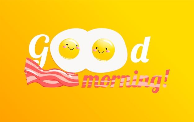 Buongiorno banner. classica gustosa colazione a base di uova e pancetta.