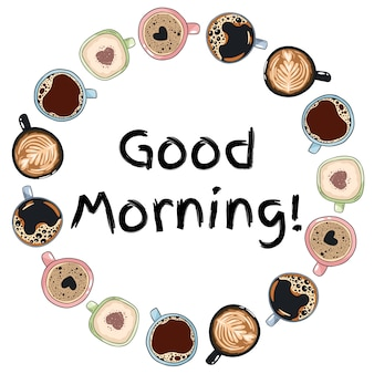 Buongiorno. corona decorativa di tazze e tazze da caffè. ornamento disegnato a mano del fumetto