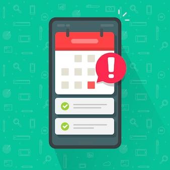 Calendario del telefono cellulare con la data di scadenza e la lista di attività importanti o smartphone con l'illustrazione piana del fumetto di appuntamento di evento