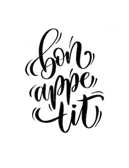 Calligrafia bon appetit vettoriale. lettering moderno disegnato a mano