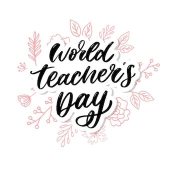Calligrafia dell'iscrizione del giorno dell'insegnante mondiale