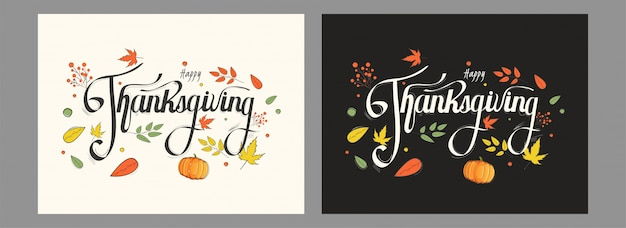 Calligrafia di carte happy thanksgiving con zucca e foglie di autunno decorate in due colori.