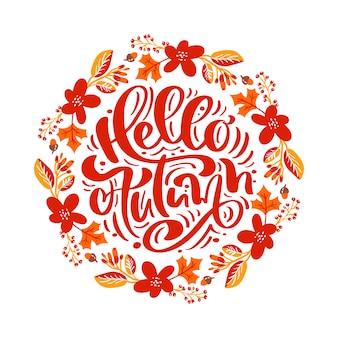 Calligrafia lettering testo ciao autunno